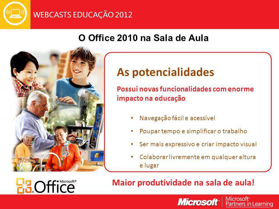 WEBCASTS EDUCAÇÃO 2012 Ferramentas de edição de imagens > Recortar imagens No separador Formatar, aceda ao grupo Tamanho.