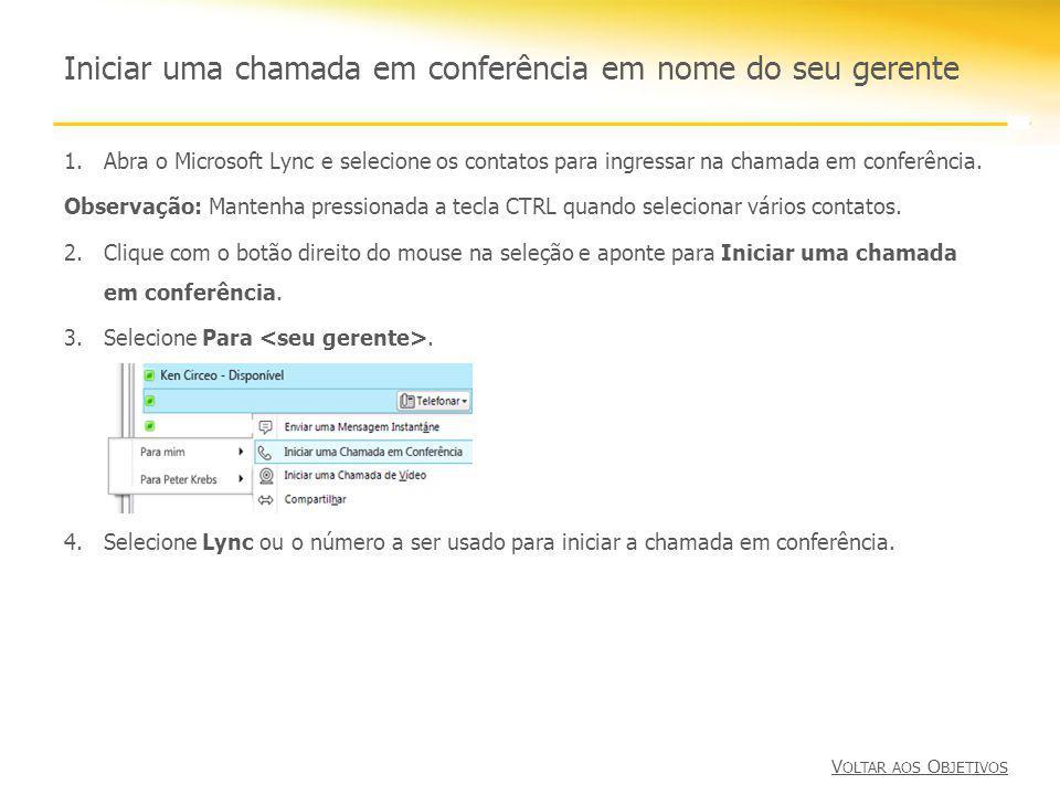 1.Abra o Microsoft Lync e selecione os contatos para ingressar na chamada em conferência. Observação: Mantenha pressionada a tecla CTRL quando selecio