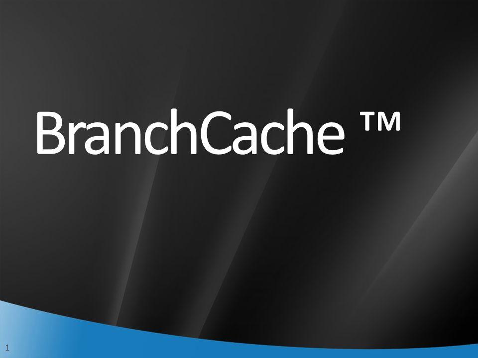 12 IIS Servidor de Arquivo Gerenciamento da Diretiva de Grupo Instale o componente opcional Windows BranchCache em um servidor de arquivo ou web com Windows 2008 R2 Use a Diretiva de Grupo para habilitar o Windows BranchCache nos clientes Windows 7 Cache Hospedado Opcionalmente, instale um cache hospedado no escritório remoto.