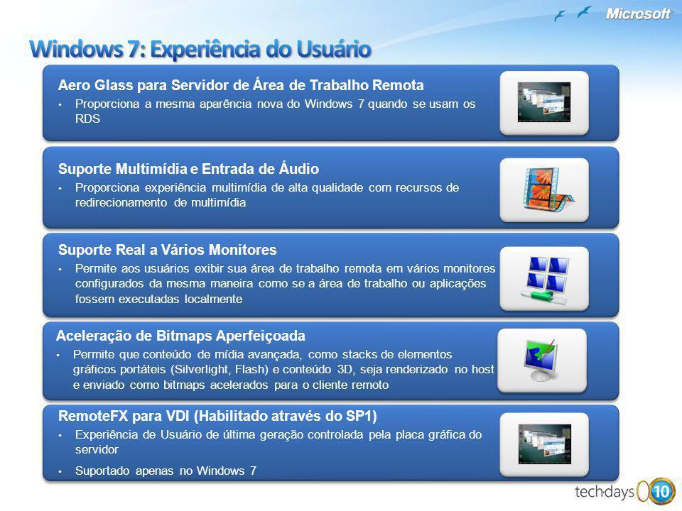 Suporte Real a Vários Monitores Permite aos usuários exibir sua área de trabalho remota em vários monitores configurados da mesma maneira como se a ár