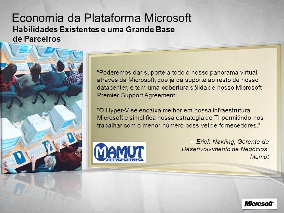 Economia da Plataforma Microsoft Habilidades Existentes e uma Grande Base de Parceiros