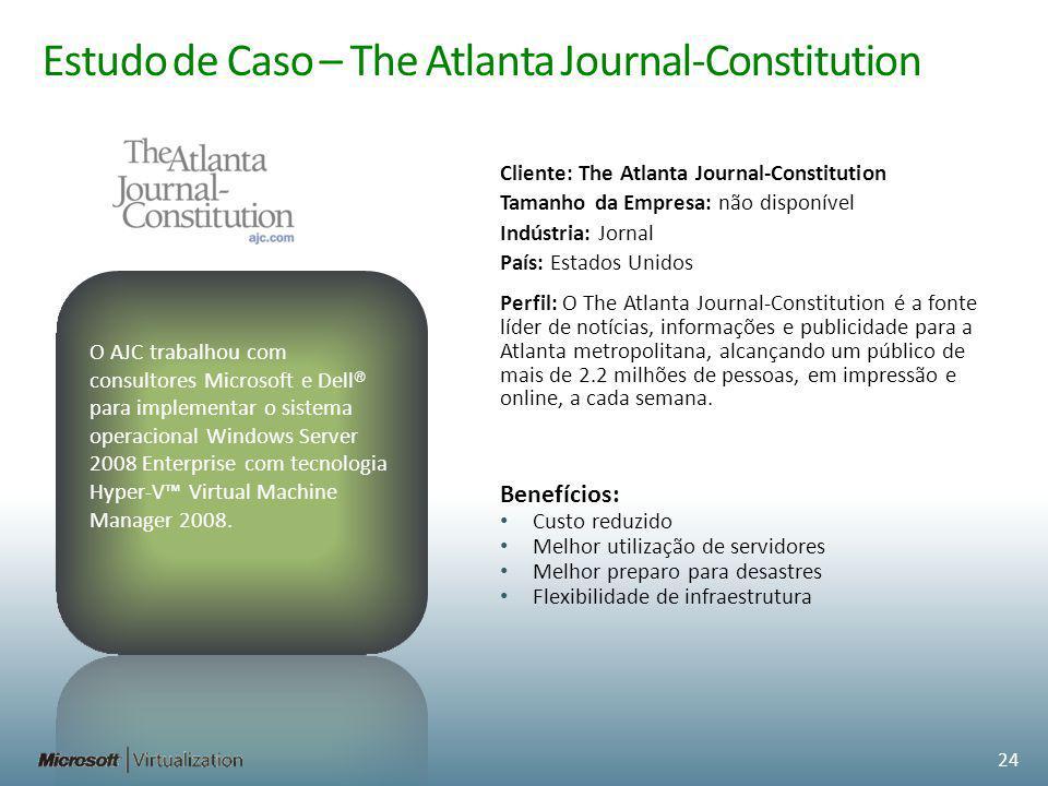 Estudo de Caso – The Atlanta Journal-Constitution Cliente: The Atlanta Journal-Constitution Tamanho da Empresa: não disponível Indústria: Jornal País:
