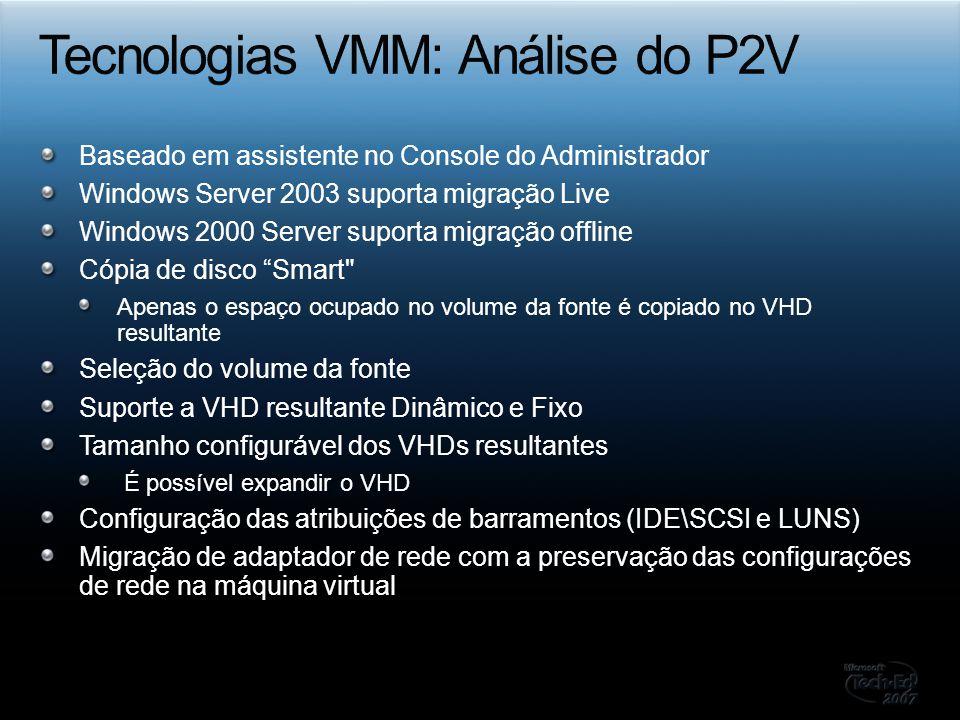 Baseado em assistente no Console do Administrador Windows Server 2003 suporta migração Live Windows 2000 Server suporta migração offline Cópia de disc