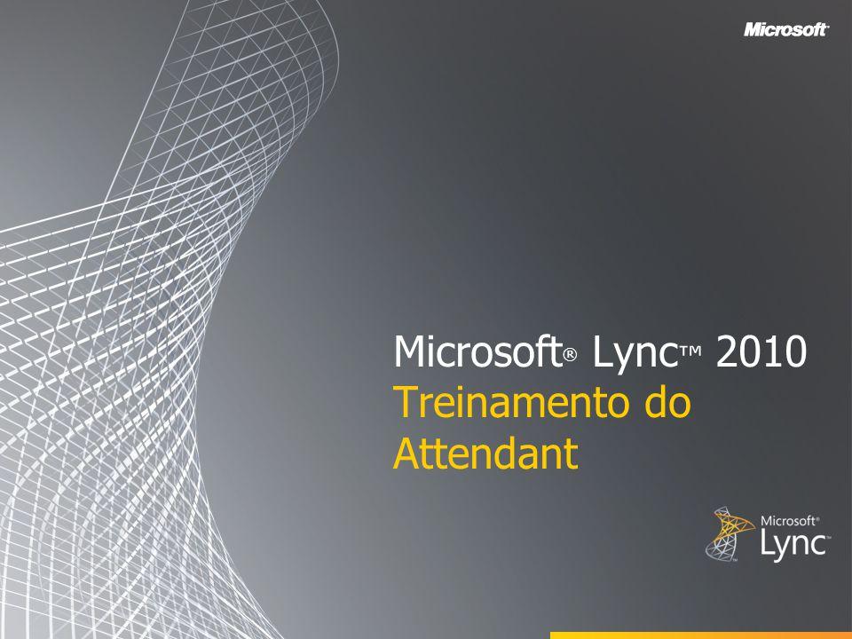 Objetivos Este curso de treinamento abrange os seguintes recursos do Microsoft Lync 2010 Attendant: Usar a lista de contatos Noções básicas dos controles de chamada Fazer e receber chamadas Gerenciar várias conversas Configurar grupos de chamada de equipe Como estacionar e recuperar chamadas