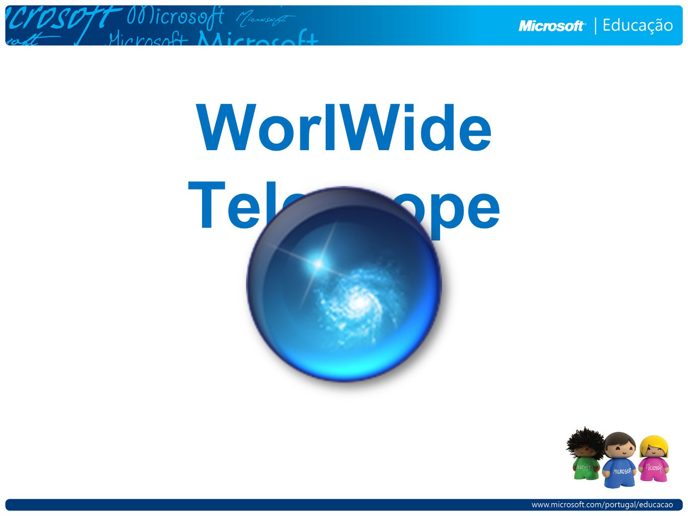 WorlWide Telescope