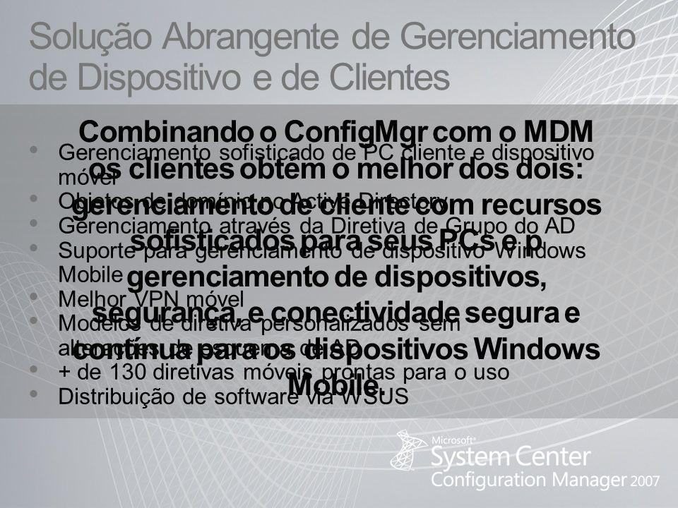Solução Abrangente de Gerenciamento de Dispositivo e de Clientes Gerenciamento sofisticado de PC cliente e dispositivo móvel Objetos de domínio no Act
