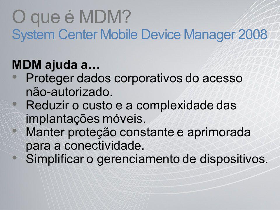 MDM: Análise da Concorrência Principais Recursos Exchange 2003 SP2 Exchange 2007 Exchange 2007 SP1 MDM RIM Blackberry Enterprise Server 5.X BES 4.1Good 4.9IMS 8.0 SP 1Afaria Oferece email e PIM XXX Exchange XXXX OneBridge Diretivas básicas XXXXXXXXX Diretivas avançadas XXXXXXX Direcionamento Integrado ao Active Directory XX3X3 X Ingressar no Domínio do Active Directory X Desabilitação de Aplicação XXXXXXX Bloqueio de de Comunicações (Infravermelho, Bluetooth, Camera, WIFI) XX3X3 XX Em breve Distribuição de Softwares OTA XXXXXX Atualização de Firmware OTA XX Inventário XXXXXX Relatórios X1X1 X1X1 XXXXXX Console de Assistência Técnica XXXXXX Provisionamento OTA completo fim a fim X2X2 XXXXXX Apagamento de Dispositivo XXXXXXXXX VPN Móvel XX Acesso com autenticação de duplo fator XXXXX 1.Exchange 2007 fornece relatórios estatísticos EAS (com informações básicas de dispositivos).