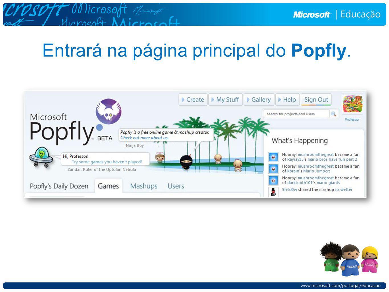 Entrará na página principal do Popfly.