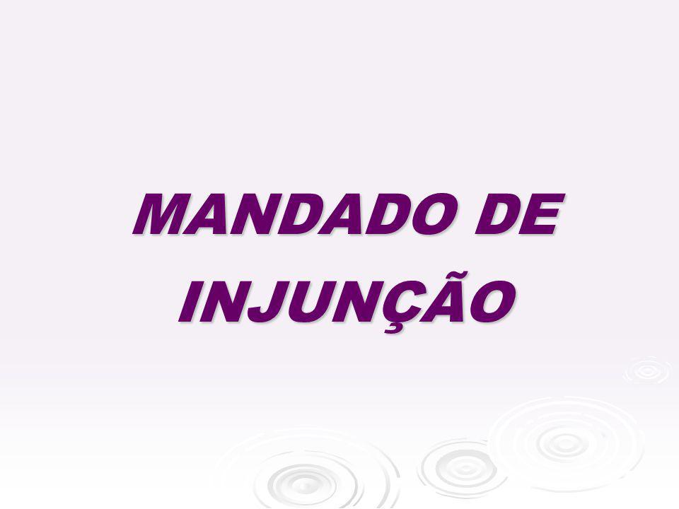 MANDADO DE INJUNÇÃO