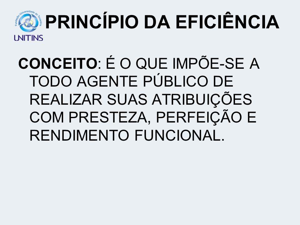 PRINCÍPIO DA MORALIDADE ADMINISTRATIVA FUNÇÃO DELEGADA PRINCÍPIOS ÉTICOS LEALDADE E BOA-FÉ PAUTA JURÍDICA, EM RAZÃO DO ART. 37 DA C.F.