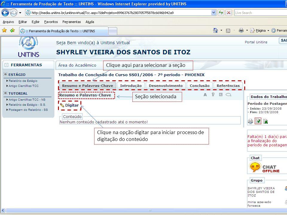 Clique aqui para selecionar a seção Seção selecionada Clique na opção digitar para iniciar processo de digitação do conteúdo
