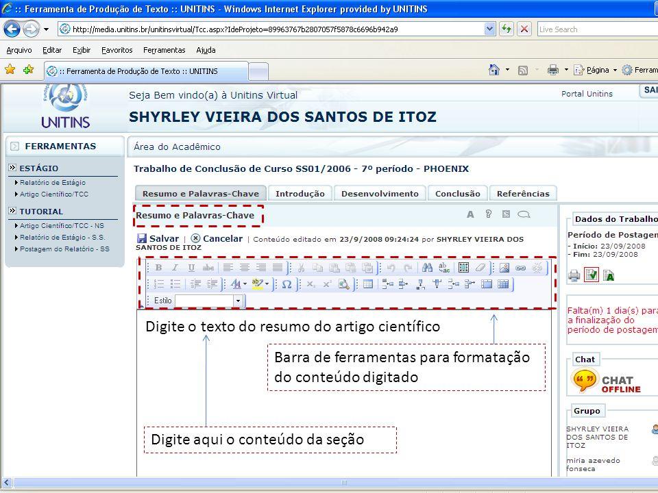 Digite o texto do resumo do artigo científico Barra de ferramentas para formatação do conteúdo digitado Digite aqui o conteúdo da seção