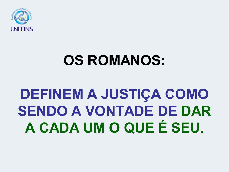 FINALIDADE DO DIREITO: O BEM COMUM, A JUSTIÇA E A SEGURANÇA.