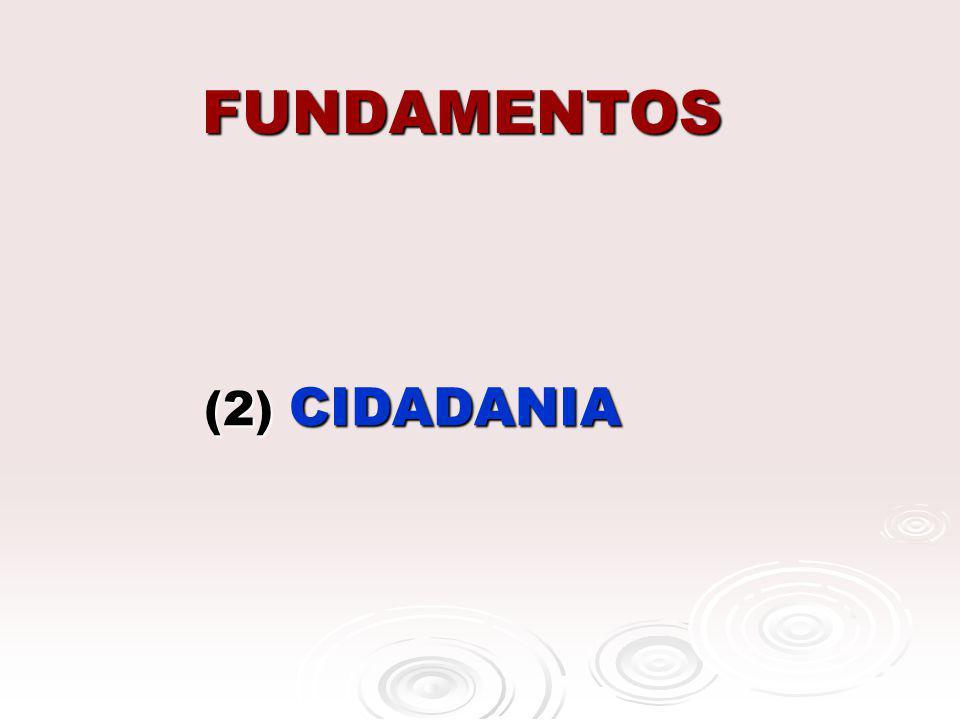 FUNDAMENTOS (2) CIDADANIA (2) CIDADANIA