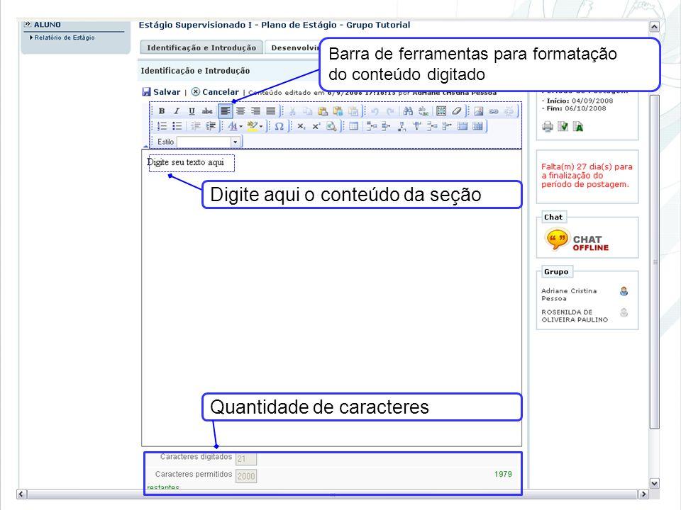 Digite aqui o conteúdo da seção Barra de ferramentas para formatação do conteúdo digitado Quantidade de caracteres