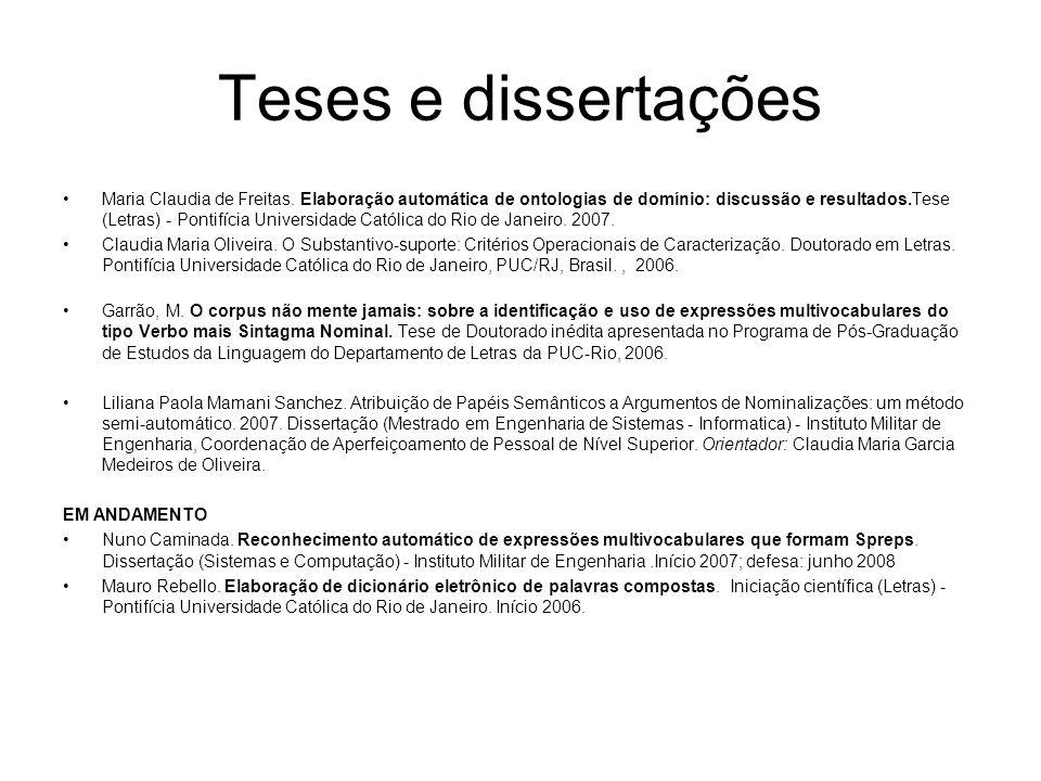 Teses e dissertações Maria Claudia de Freitas. Elaboração automática de ontologias de domínio: discussão e resultados.Tese (Letras) - Pontifícia Unive
