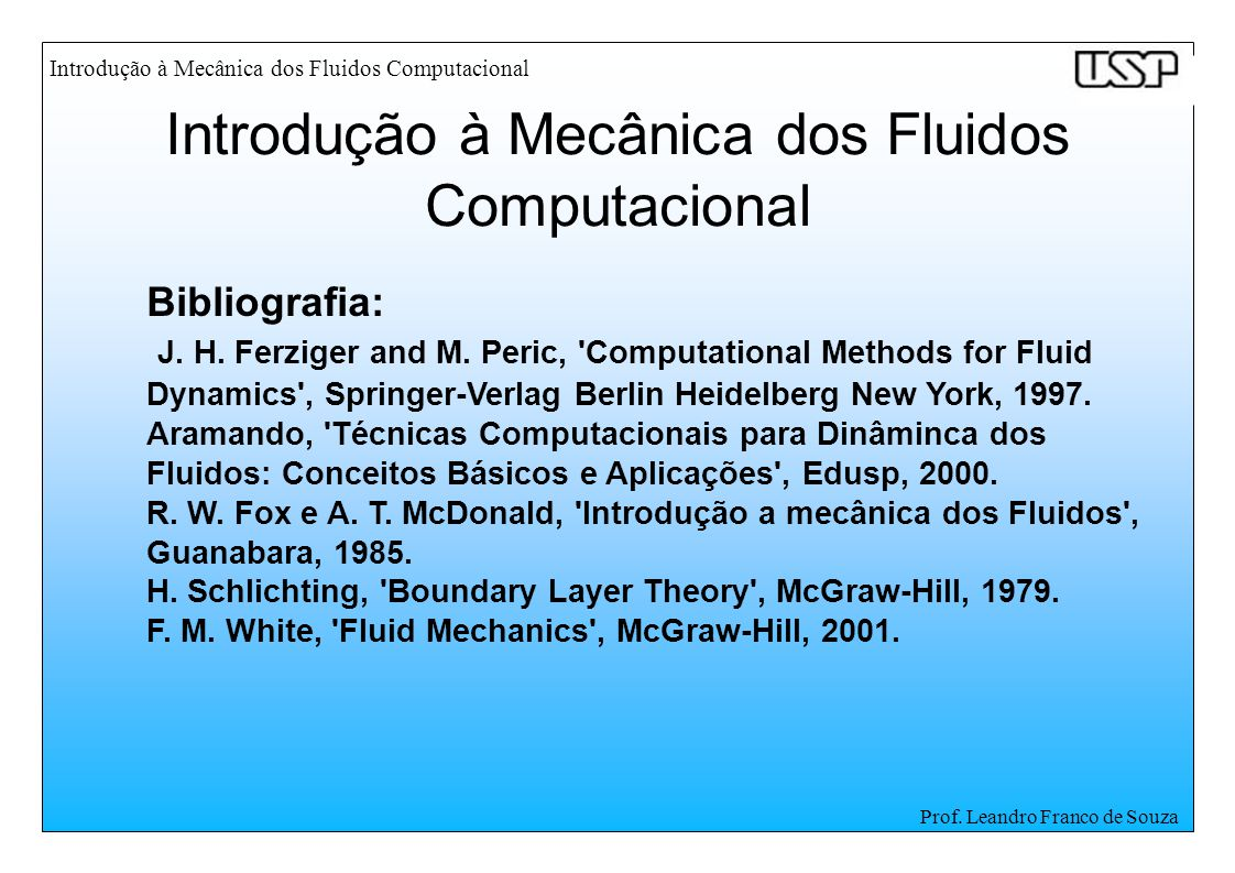 Prof. Leandro Franco de Souza Bibliografia: J. H.