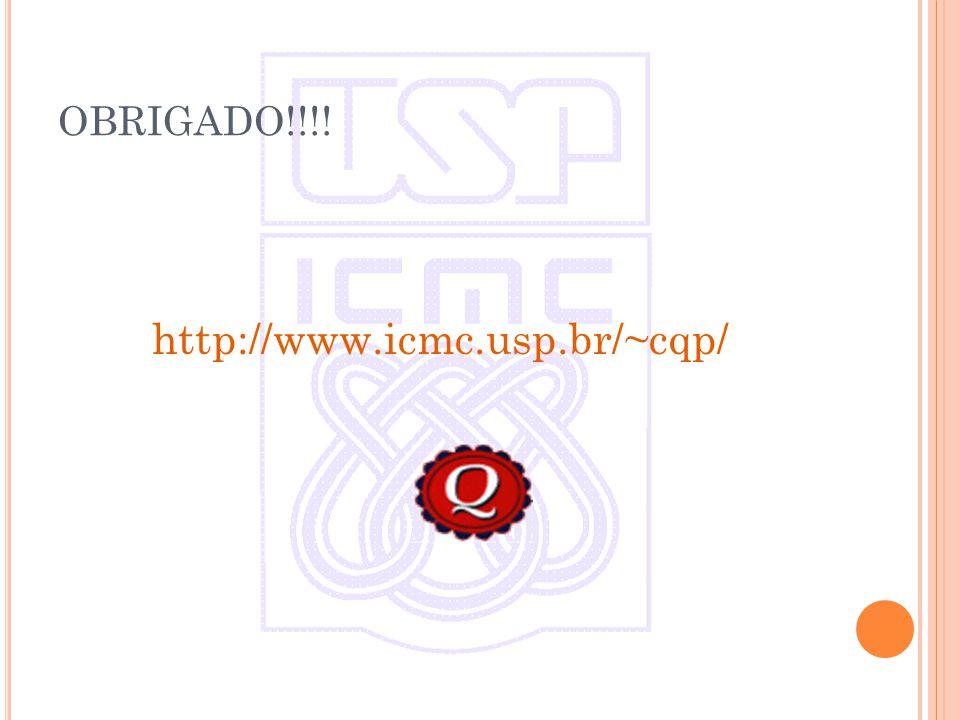 OBRIGADO!!!! http://www.icmc.usp.br/~cqp/