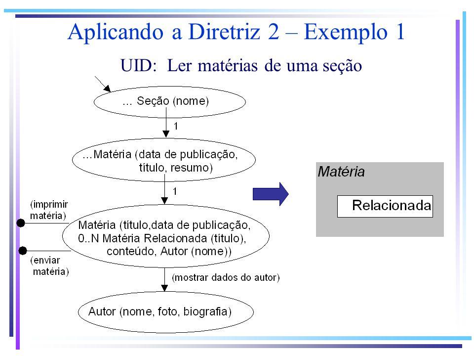 Aplicando a Diretriz 2 – Exemplo 1 UID: Ler matérias de uma seção