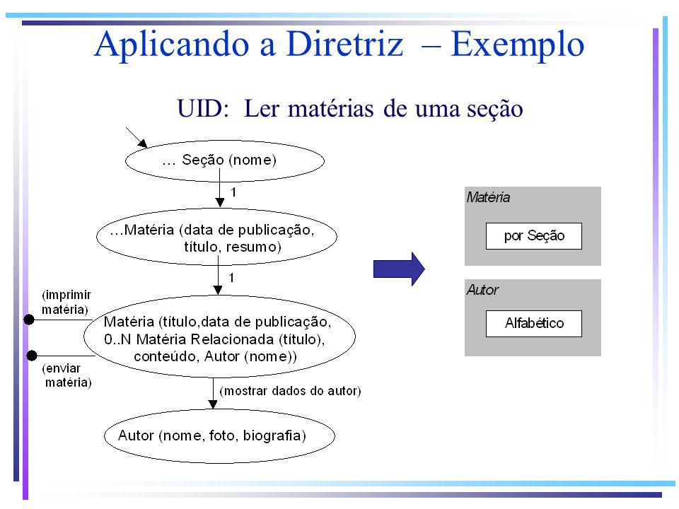 Aplicando a Diretriz – Exemplo UID: Ler matérias de uma seção