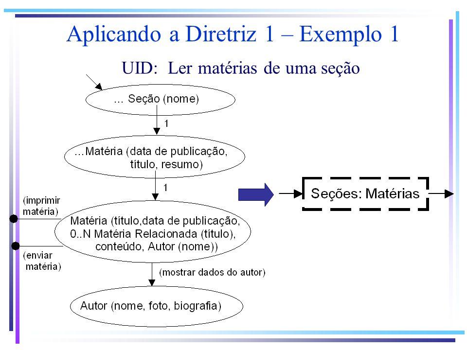 Aplicando a Diretriz 1 – Exemplo 1 UID: Ler matérias de uma seção