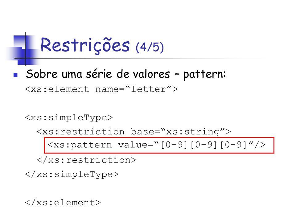 Sobre uma série de valores – pattern: Restrições (4/5)