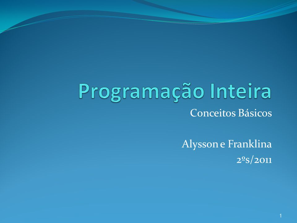 Conceitos Básicos Alysson e Franklina 2ºs/2011 1