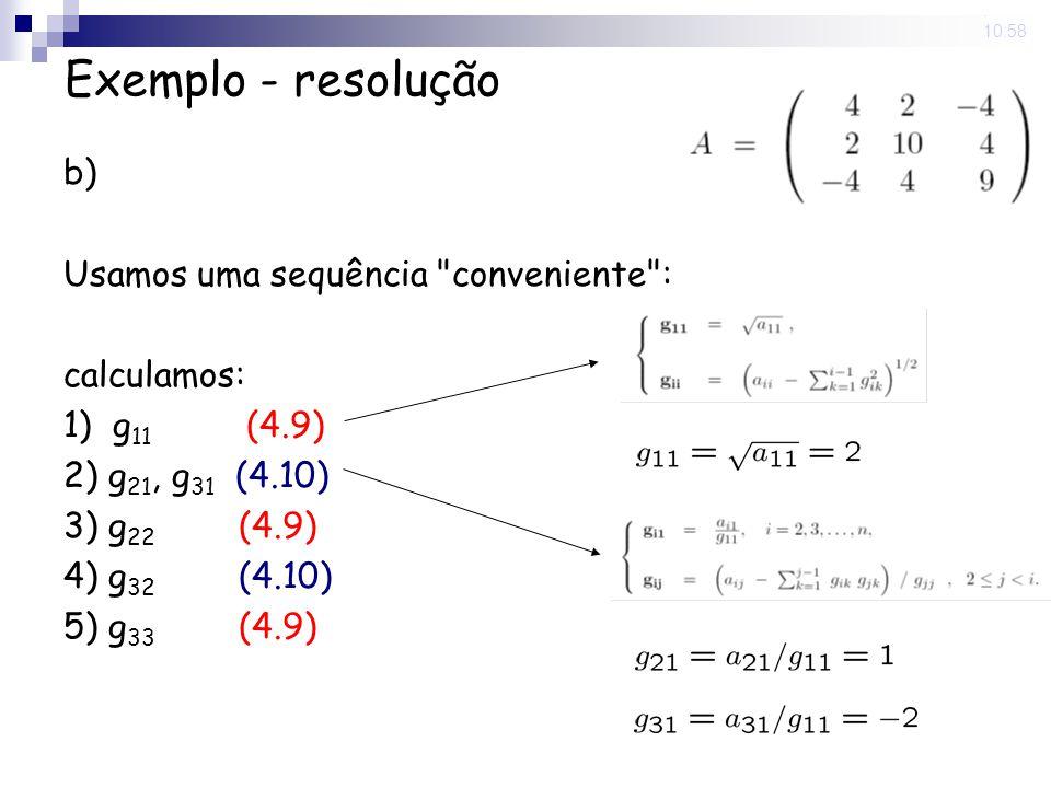 5 Nov 2008. 10:58 Exemplo - resolução b) Usamos uma sequência