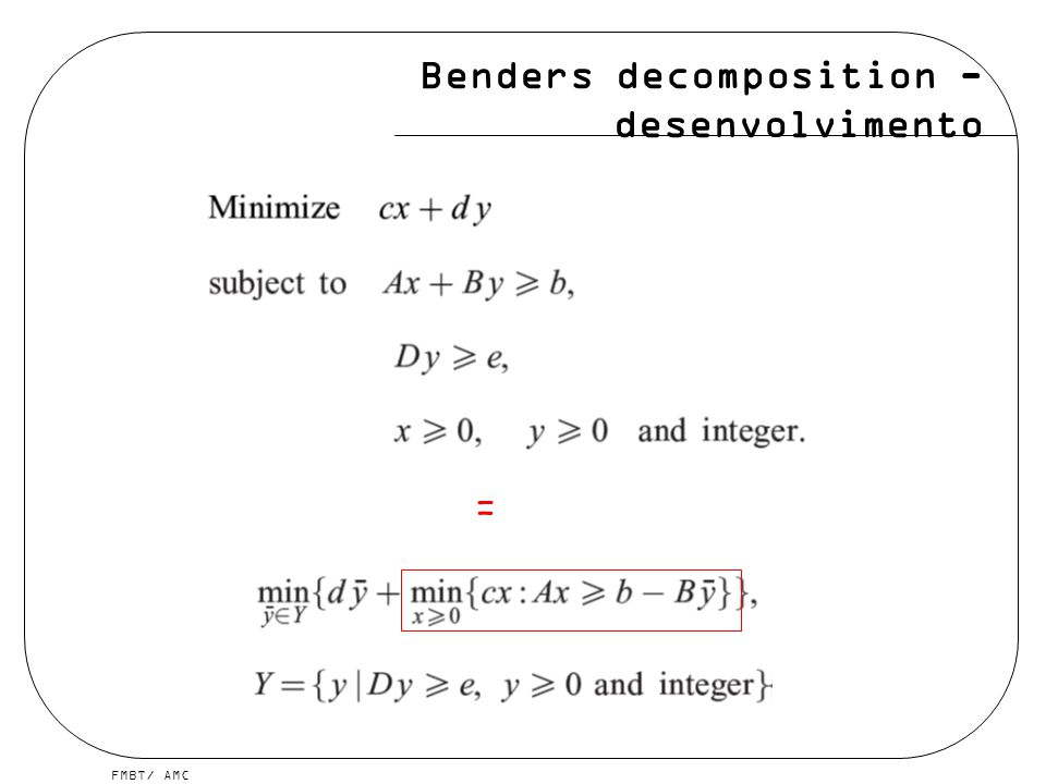 FMBT/ AMC Benders decomposition - desenvolvimento =