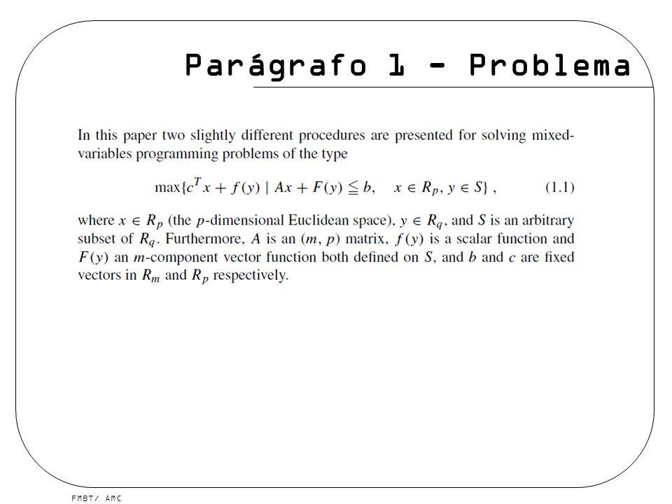 FMBT/ AMC Parágrafo 1 - Problema