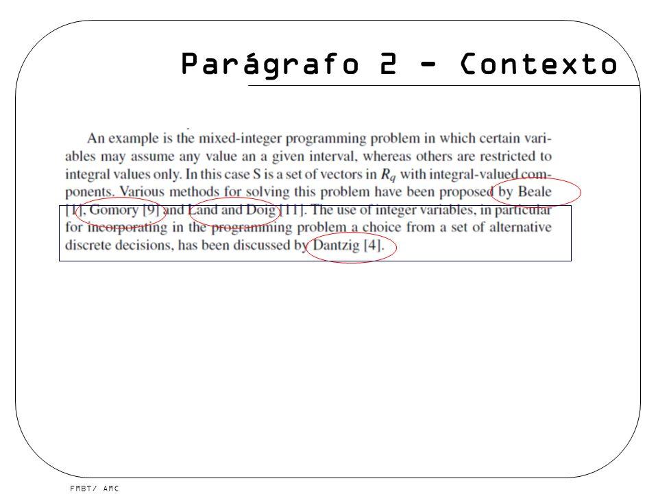 FMBT/ AMC Parágrafo 2 - Contexto