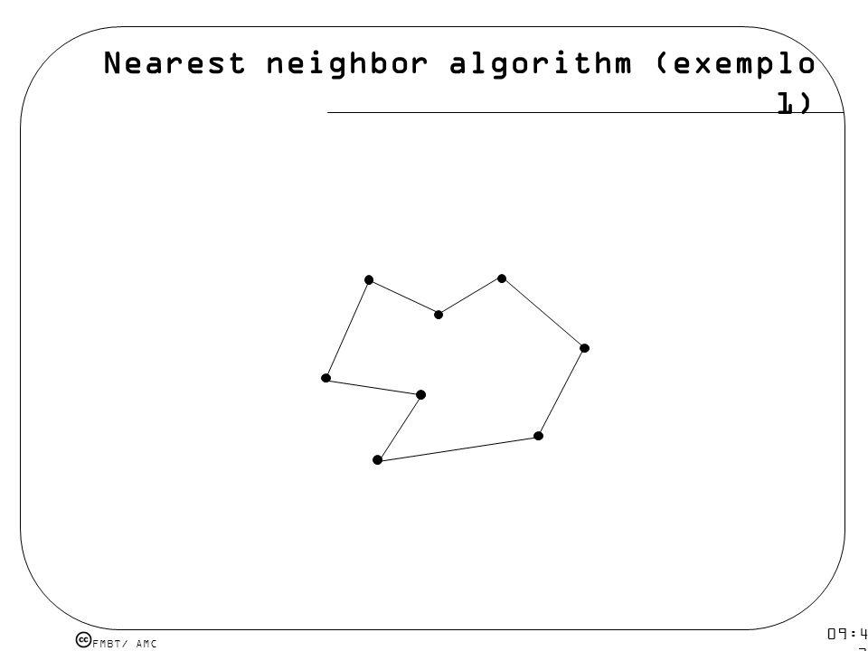 FMBT/ AMC 09:48 12 mar 2009. Nearest neighbor algorithm (exemplo 2)