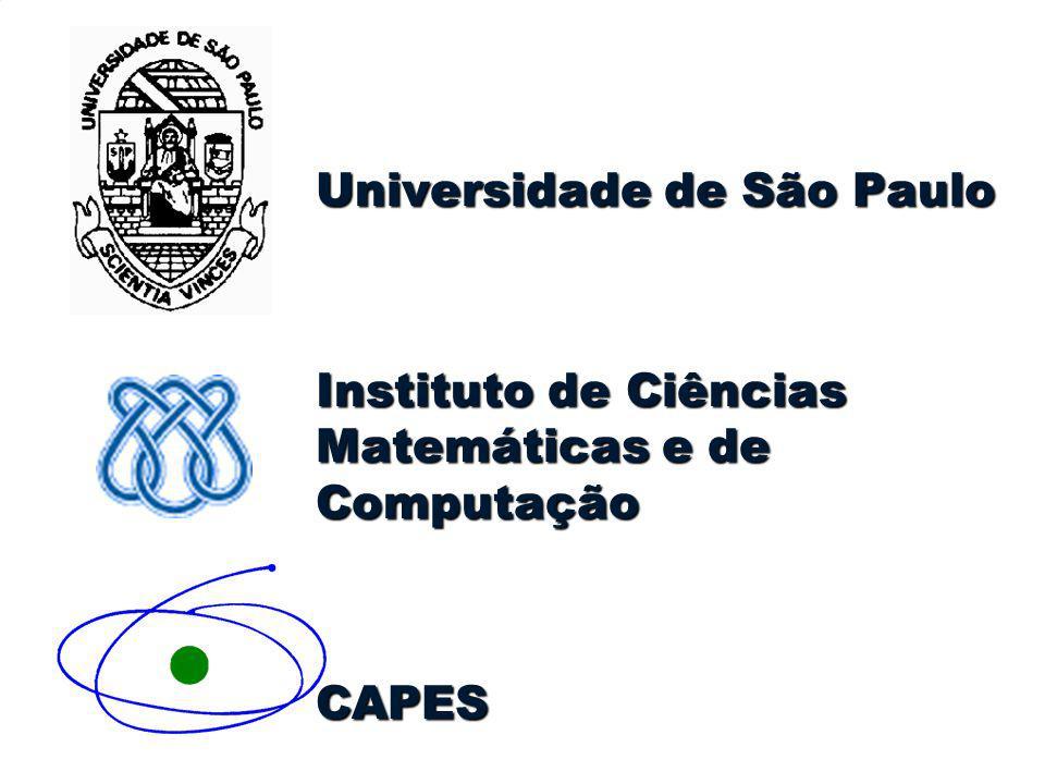 Universidade de São Paulo Instituto de Ciências Matemáticas e de Computação CAPES