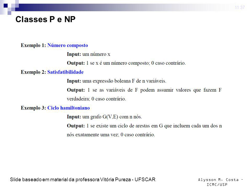 Alysson M.Costa – ICMC/USP Classes P e NP 4 mar 2009.
