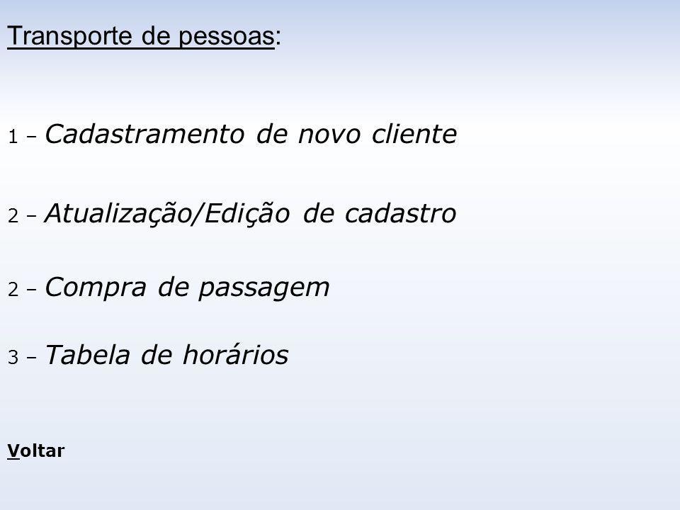 Nome: RG: __.___.___-_ CPF:___.___.___-__ Nascimento: __/__/____ Nacionalidade: Endereço: N˚ Cidade: UF: CEP:_____-___ Telefone: (__)____-____ Celular: (__)____-____ Dados cadastrais: Salvar Limpar Cancelar