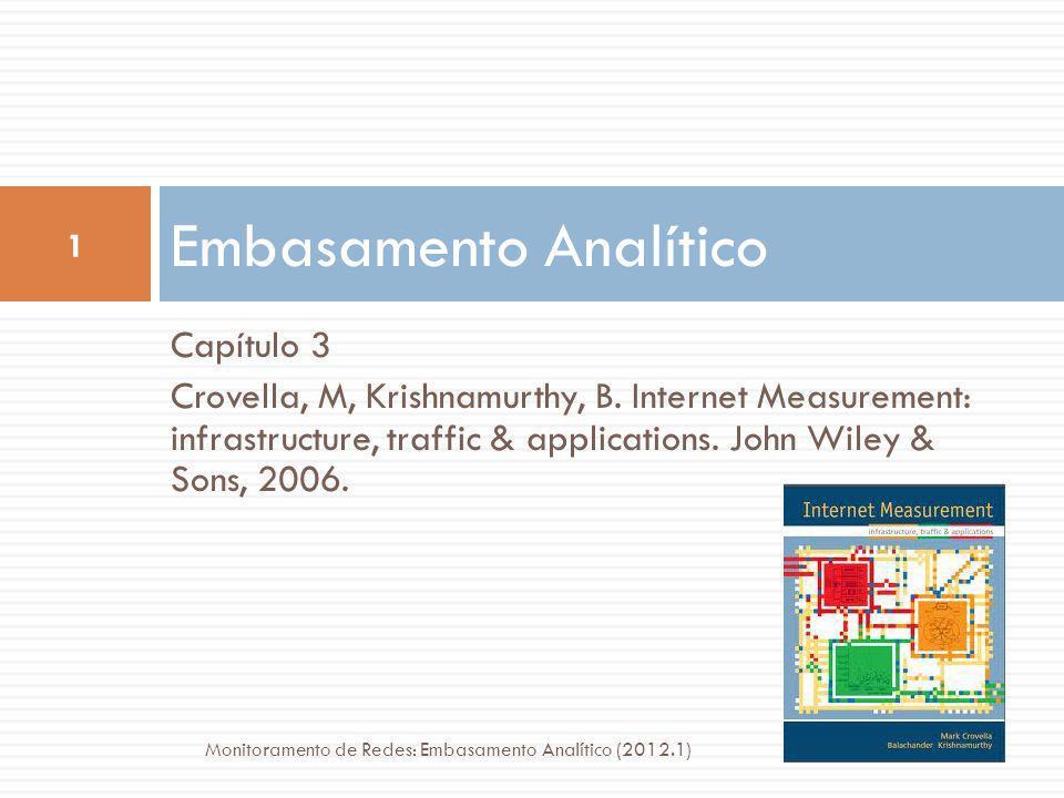 Capítulo 3 Crovella, M, Krishnamurthy, B.