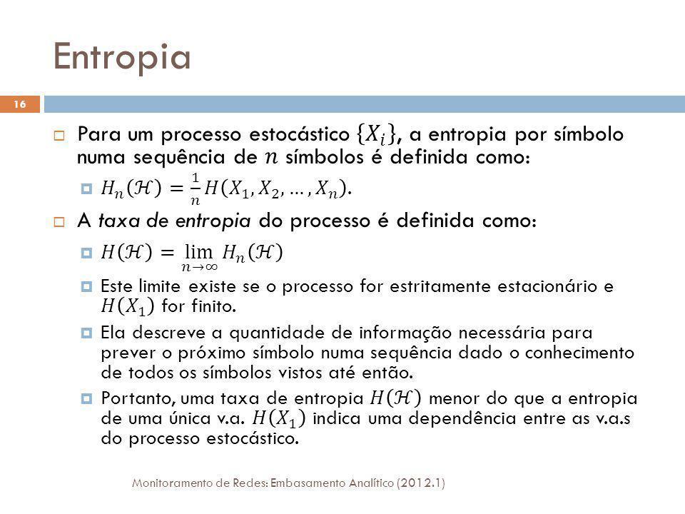Entropia Monitoramento de Redes: Embasamento Analítico (2012.1) 16