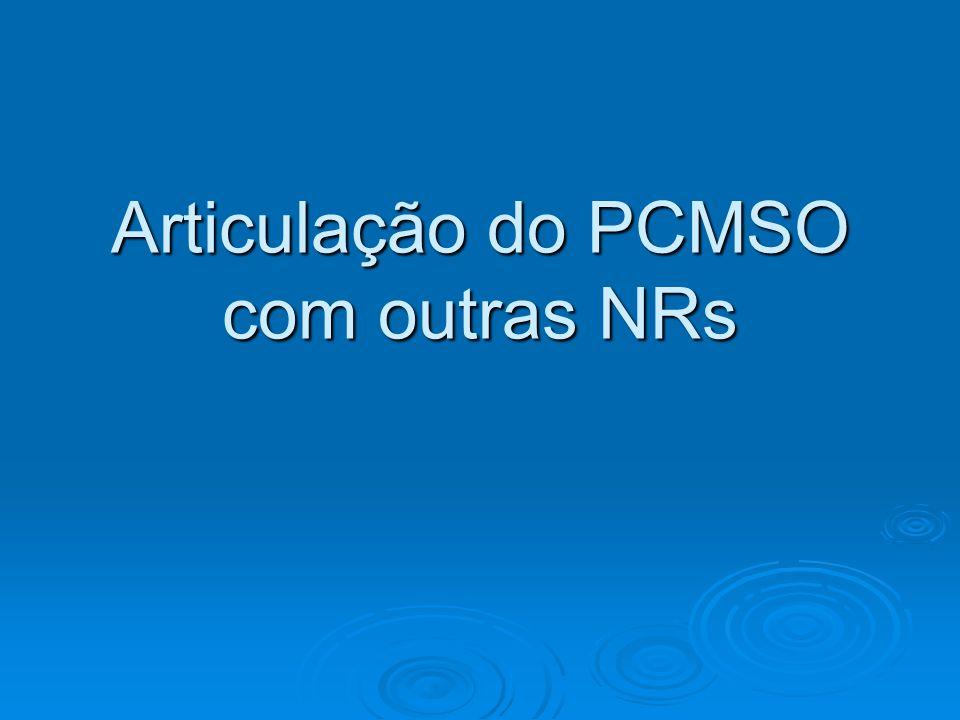 Articulação do PCMSO com outras NRs