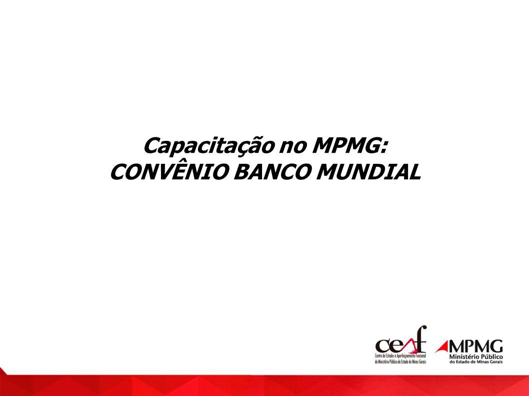 Capacitação no MPMG: CONVÊNIO BANCO MUNDIAL