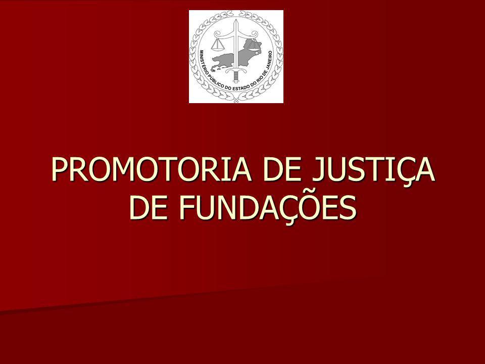 PROMOTORIA DE JUSTIÇA DE FUNDAÇÕES