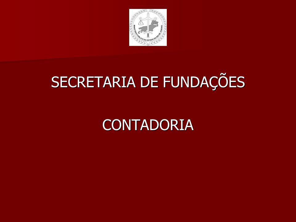 SECRETARIA DE FUNDAÇÕES CONTADORIA