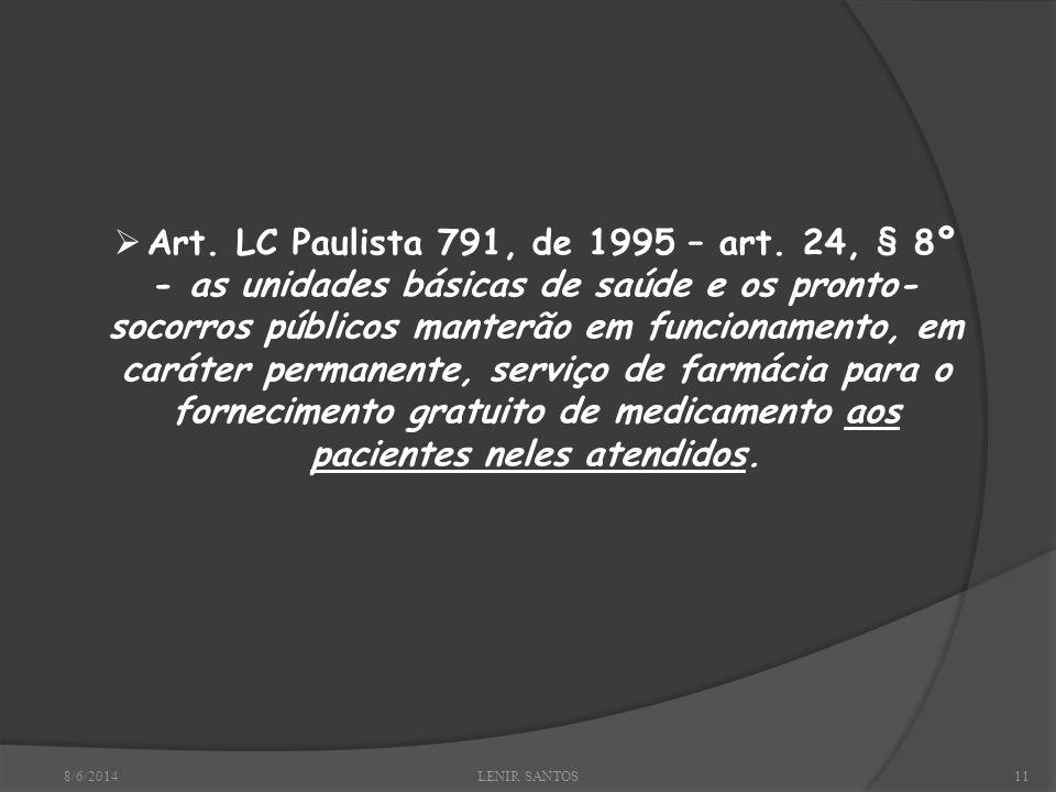 8/6/2014LENIR SANTOS11 Art. LC Paulista 791, de 1995 – art.