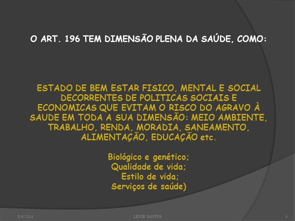 8/6/2014LENIR SANTOS4 O ART.