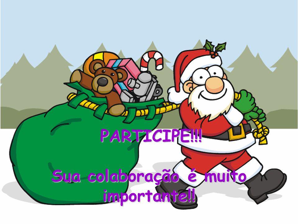 PARTICIPE!!! Sua colaboração é muito importante!! PARTICIPE!!! Sua colaboração é muito importante!!