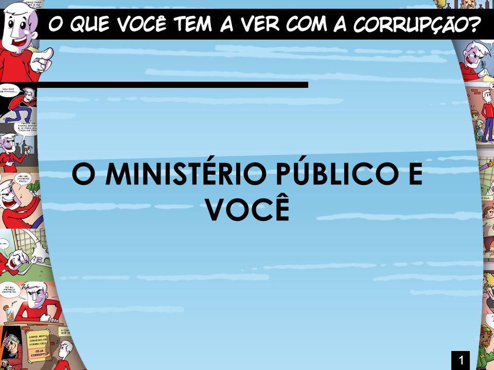 O MINISTÉRIO PÚBLICO E VOCÊ 1