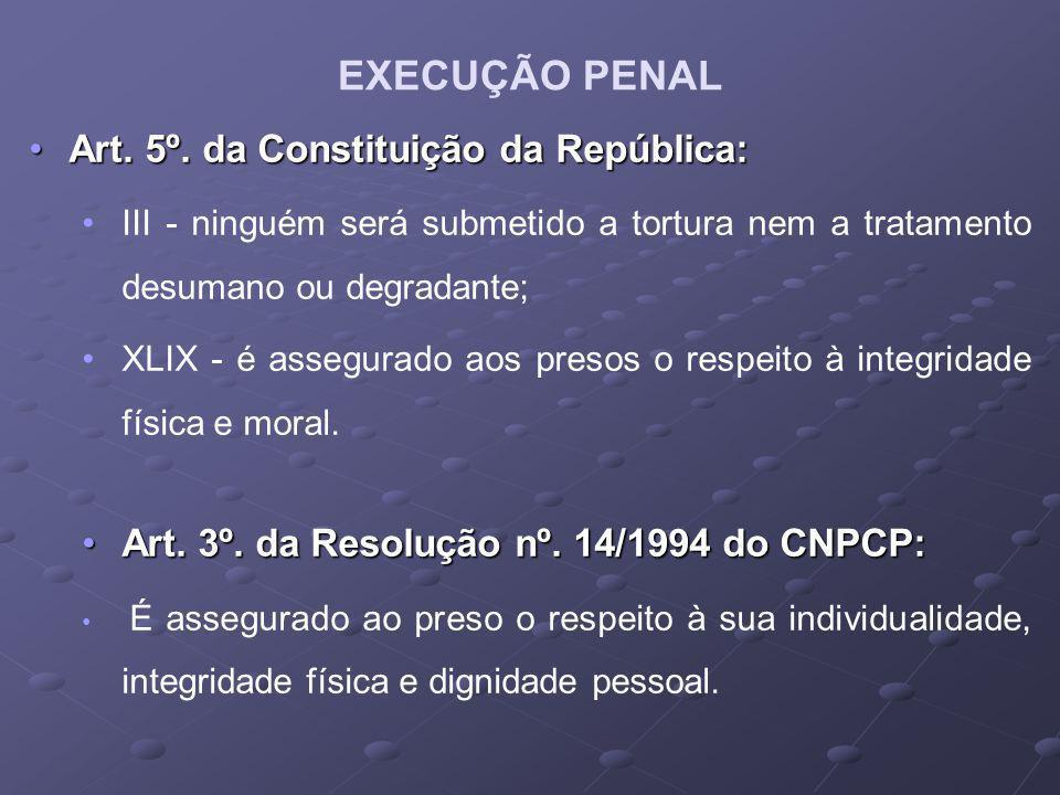 Art.5º. da Constituição da República:Art. 5º.