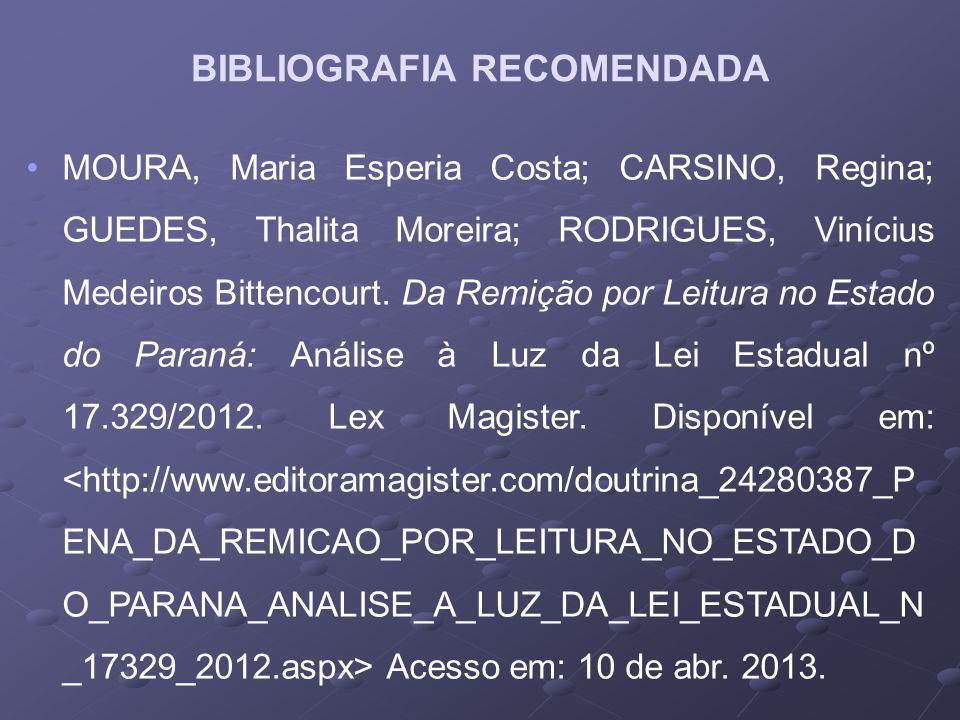 MOURA, Maria Esperia Costa; CARSINO, Regina; GUEDES, Thalita Moreira; RODRIGUES, Vinícius Medeiros Bittencourt.
