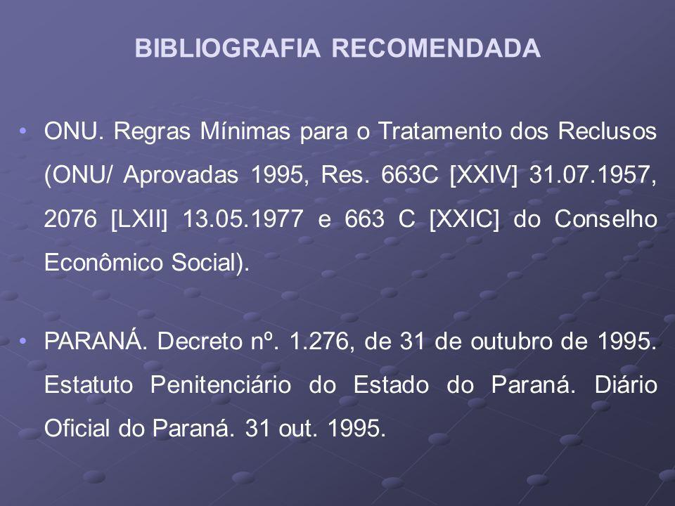 ONU.Regras Mínimas para o Tratamento dos Reclusos (ONU/ Aprovadas 1995, Res.