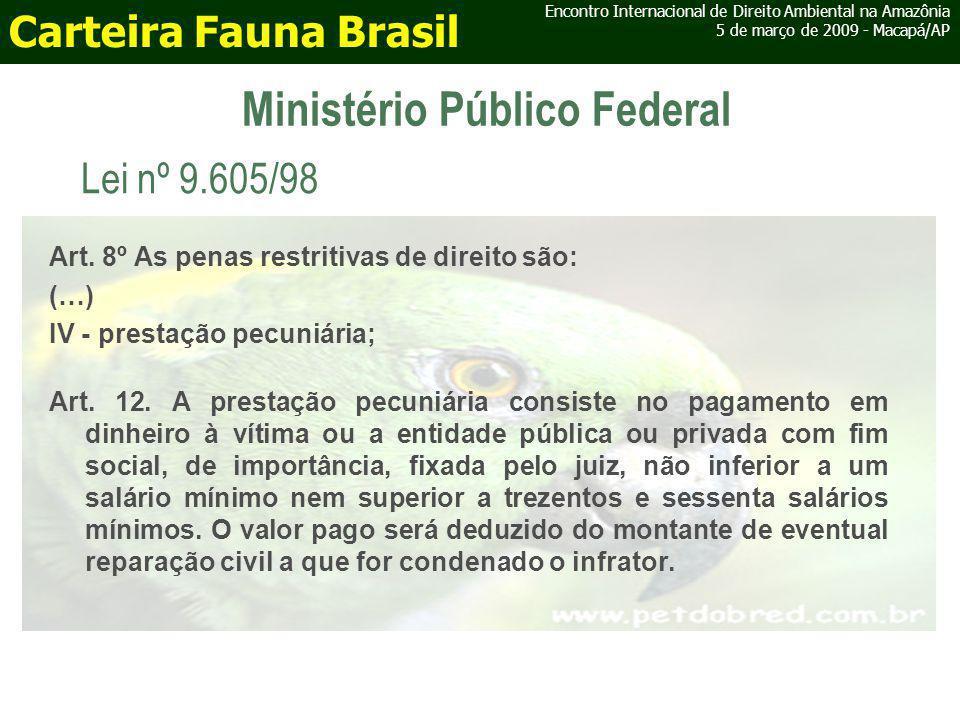 Ministério Público Federal Art.21.