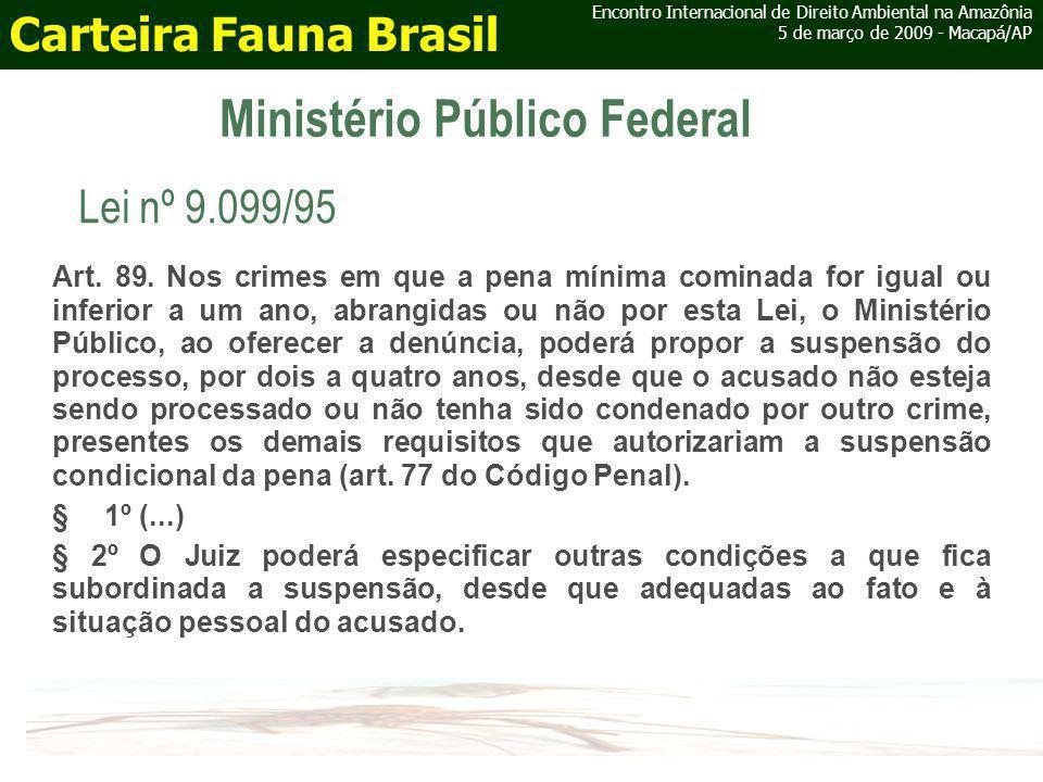Ministério Público Federal Art. 89.